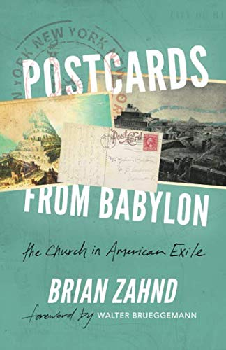 Postcards from Babylon: The Church In American Exile (Postcards From The Past)
