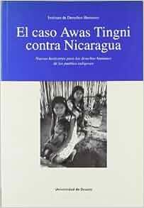 el caso awas tingni contra nicaragua nuevos horizontes