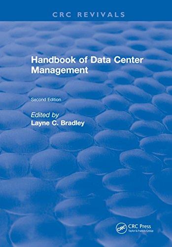 Handbook of Data Center Management: Second Edition (CRC Press Revivals)