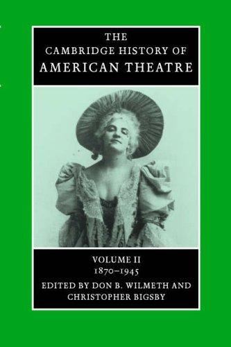 The Cambridge History of American Theatre (Volume 3)