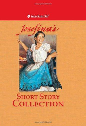 Josefina's Short Story Collection (American Girl) (Josephina American Girl)