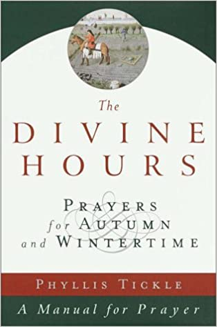 The Divine Hours, Volume II: Prayers for Autumn and