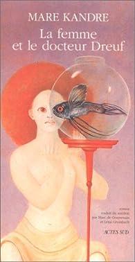 La femme et le docteur Dreuf par Mare Kandre