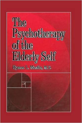 Como Descargar Libros Gratis The Psychotherapy Of The Elderly Self Archivo PDF