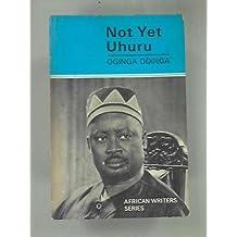 Not Yet Uhuru - The Autobiography of Oginga Odinga by Oginga Odinga (1968-06-03)