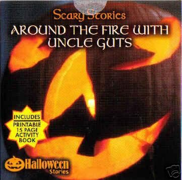 Halloween Fright Night - Around the Fire with Uncle Guts - Haunted House Scary Stories Party Cd -