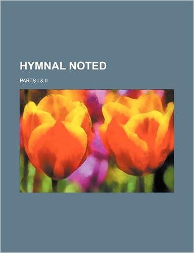 Descarga gratuita de libros de iphoneHymnal Noted; parts I & II (Spanish Edition) MOBI