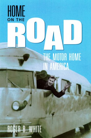 Download Home on the Road: The Motor Home in America ebook