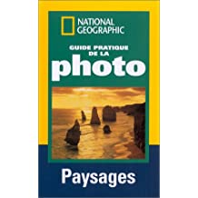 GUIDE PRATIQUE DE LA PHOTO : PAYSAGES