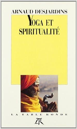 Lire un Yoga et spiritualité: L'Hindouisme et nous pdf epub