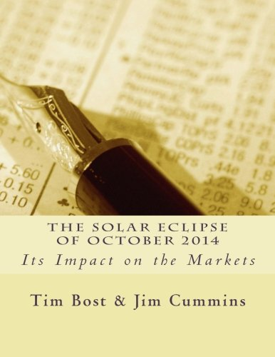 The Solar Eclipse of October 2014: Its Impact on the Markets by Bost Tim