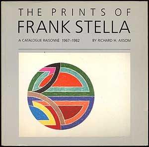 The Prints of Frank Stella: A Catalogue Raisonne, 1967-1982 (anexhibition catalogue)