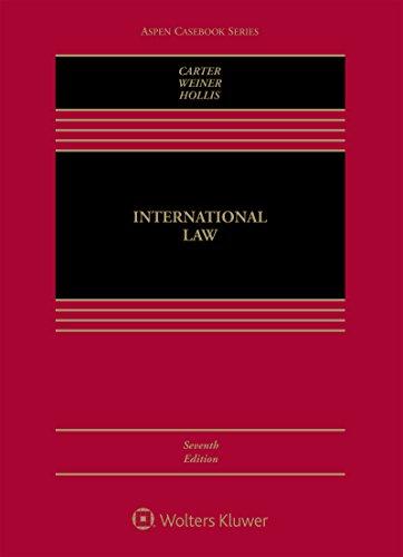 International Law (Aspen Casebook)