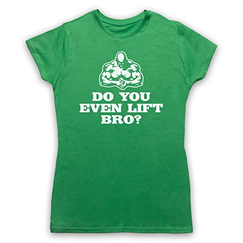 Do You Even Lift Bro Weightlifting Camiseta para Mujer Verde