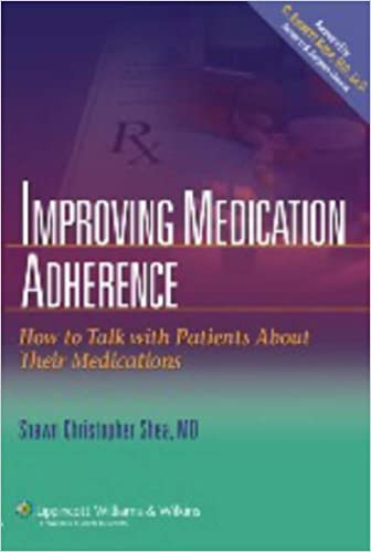 Improving medication adherence how to talk with patients about improving medication adherence how to talk with patients about their medications 1st edition fandeluxe Image collections