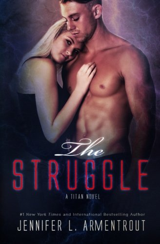 The Struggle (A Titan Novel) (Volume 3) [Jennifer L. Armentrout] (Tapa Blanda)