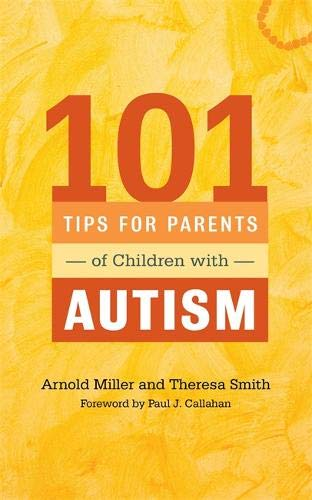 101 Tips For Parents Of Children With Autism  Effective Solutions For Everyday Challenges