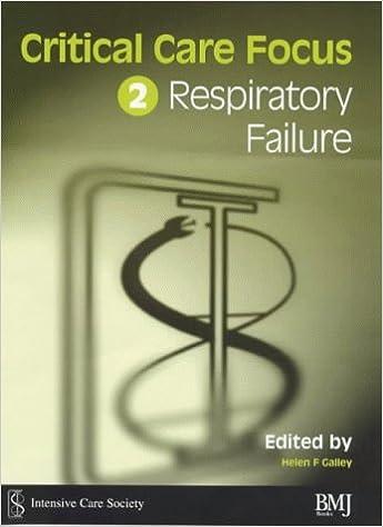 Critical Care Focus 2 Respiratory Failure 9780727914668 Medicine