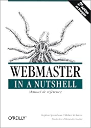 WEBMASTER IN A NUTSHELL. 2ème édition (In a Nutshell F)