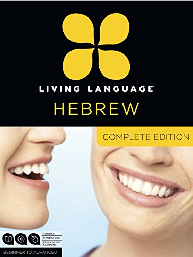 - Living Language Hebrew, Complete Edition: Beginner through advanced course, including 3 coursebooks, 9 audio CDs, and free online learning