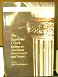 The Supreme Court : Rulings on American Government and Society, Jack Fruchtman Jr., 1930398085