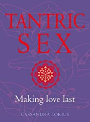 Tantric Sex: Making love last