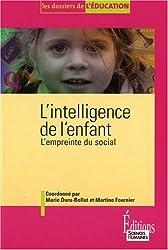 L'intelligence de l'enfant : L'empreinte sociale