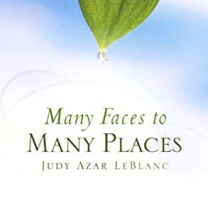 Many Faces to Many Places Audiobook