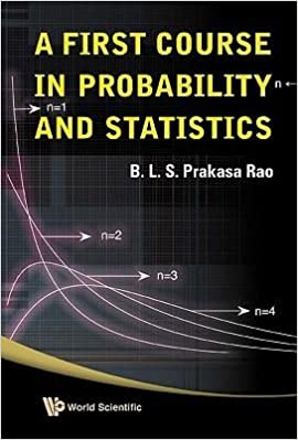 A First Course in Probability and Statistics(Hardback) - 2009 Edition