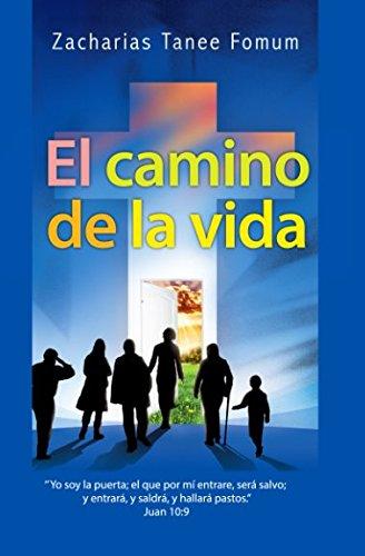 El Camino de la Vida (El camino hacia la vida cristiana) (Spanish Edition)