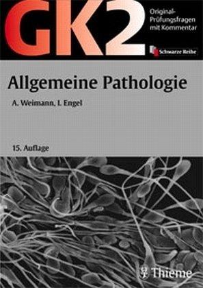 GK 2 - Allgemeine Pathologie