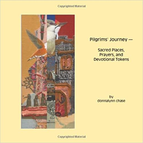 Pilgrims' Journey - Sacred Places, Prayers, and Devotional Tokens
