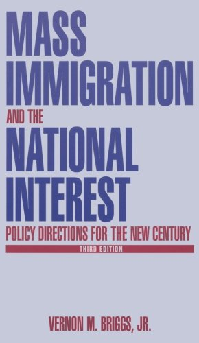 Mass Immigration and the National Interest: Policy Directions for the New Century