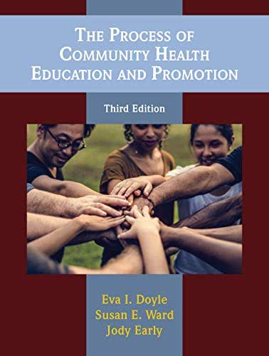 The Process of Community Health Education and Promotion, Third Edition