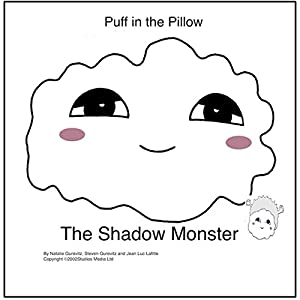 Puff in the Pillow: The Shadow Monster Audiobook