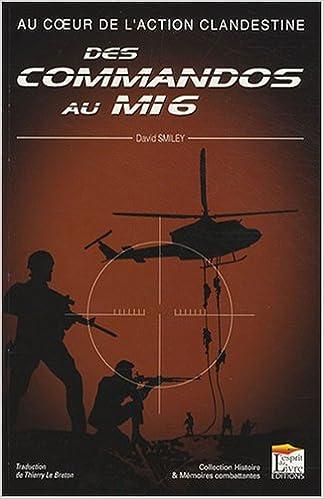 Lire en ligne Au coeur de l'action clandestine  : Des commandos au MI6 epub, pdf