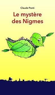 Le mystère des Nigmes par Claude Ponti