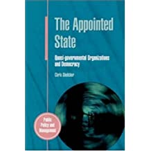 The Appointed State: Quasi-Governmental Organizations and Democracy