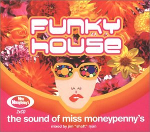Various artists funky house sound of miss money penny 39 s for Funky house songs