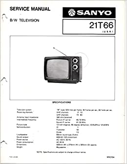 Service Manual for Sanyo 21T66 21T66A Black & White