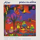 Pinta Tu Aldea by Alas (1999-05-04)