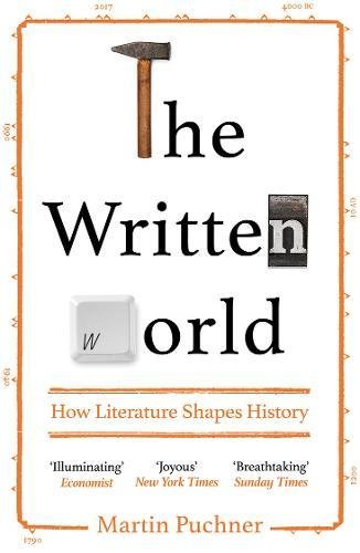 Image result for The Written World: How Literature Shaped History by Martin Puchner