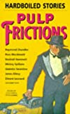 img - for Pulp Frictions: Hardboiled Stories by Peter Haining (1996-09-19) book / textbook / text book