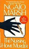 The Nursing Home Murder, Ngaio Marsh, 0425142426