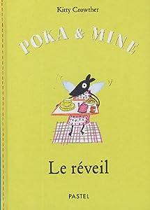 """Afficher """"Poka & Mine<br /> Le réveil"""""""