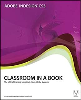 Adobe InDesign CS3 Classroom in a Book by Adobe Creative Team (2007)