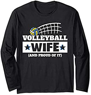 Best Gift Volleyball Wife And Proud Of It Sport Wife Mother's Day Gift Long Sleeve  Need Funny TShirt / S - 5Xl