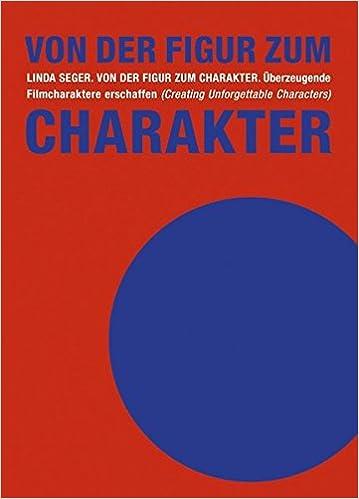Book Von der Figur zum Charakter: Überzeugende Filmcharaktere erschaffen