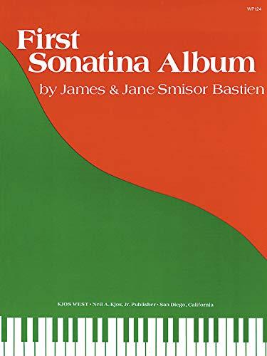 (James And Jane Bastien: First Sonatina Album)