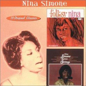 Nina Simone - FOLKSY NINA & NINA WITH STRINGS - Zortam Music